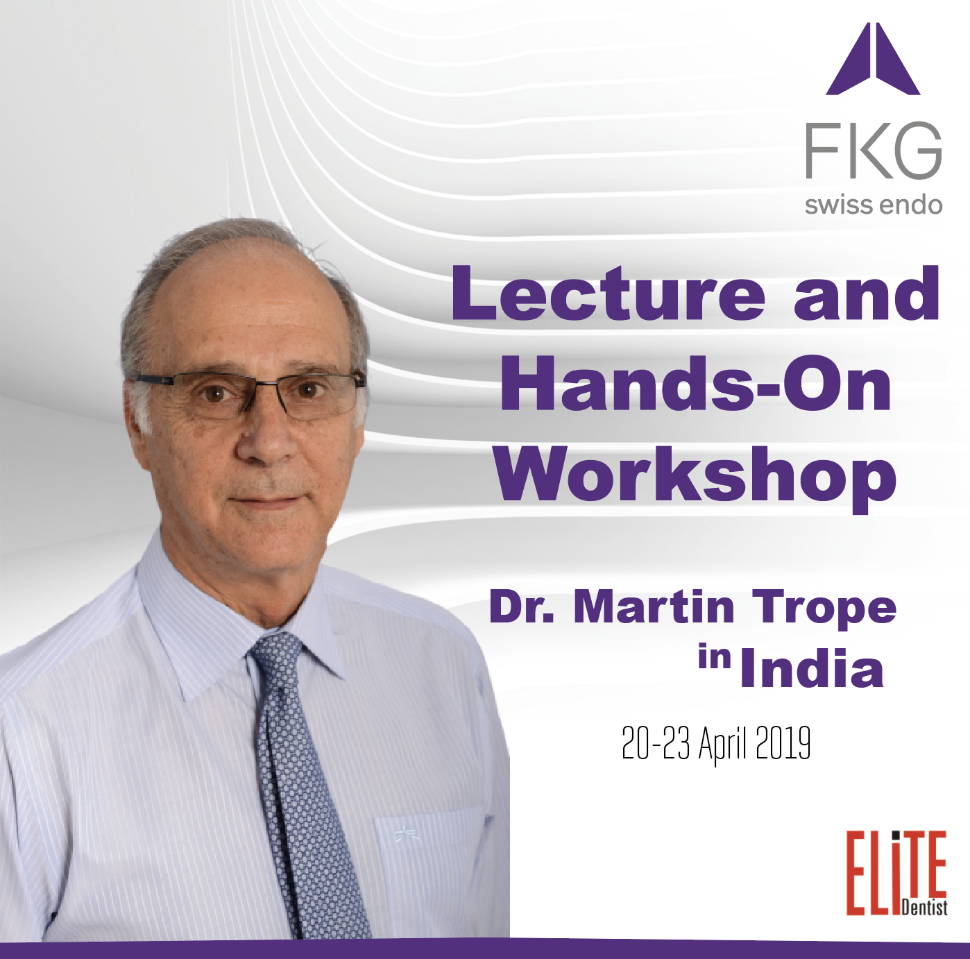 Dr. Martin Trope Lecture and Hands-On Program
